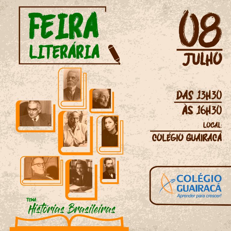 Feira Literária desse ano no Colégio Guairacá apresenta histórias brasileiras