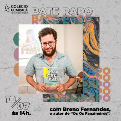 Bate-papo com o autor Breno Fernandes