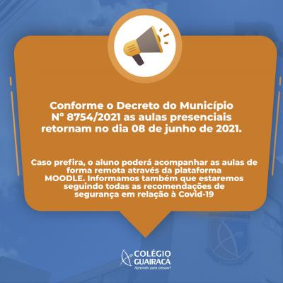 Decreto 8754/2021: comunicado sobre as aulas
