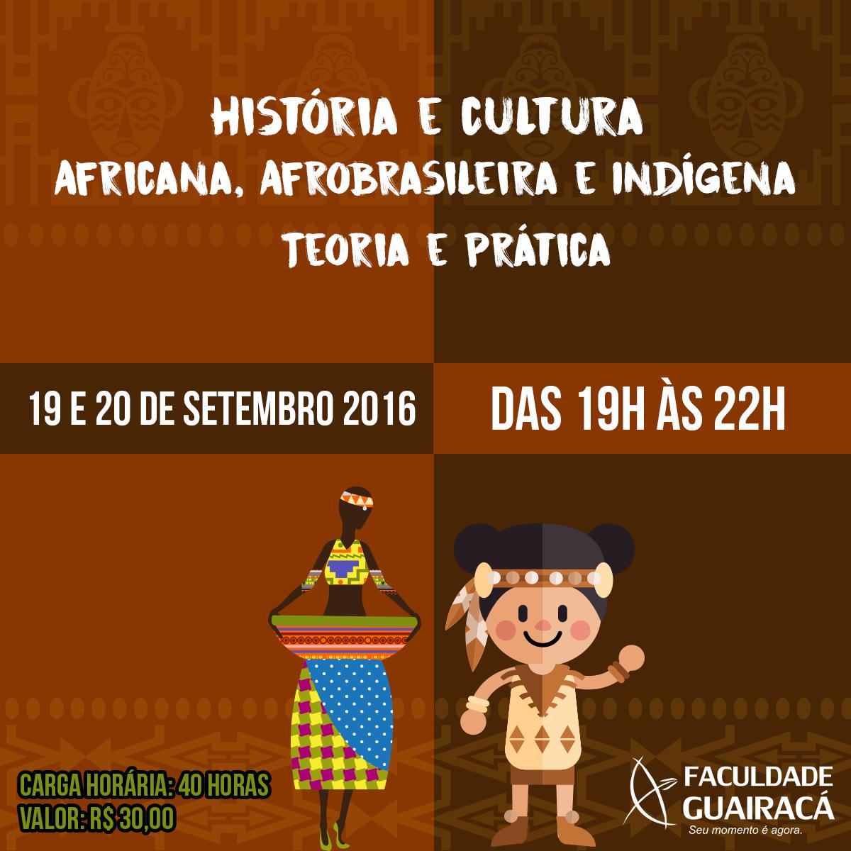 Curso Extensão Afro Basileira Indígena